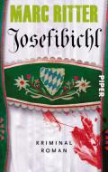 Marc Ritter, Josefibichl, Kriminalroman