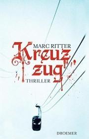 Kreuzzug - Thriller von Marc Ritter